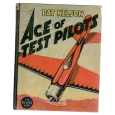 Pat Nelson Ace of Test Pilots Whitman Big Little Book