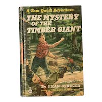 The Mystery of the Timber Giant - A Tom Quest Adventure