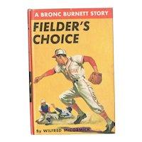 Fielder's Choice - A Bronc Burnett Story