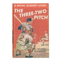 The Three-Two Pitch - A Bronc Burnett Story