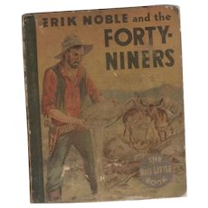 Erik Noble and the Forty-Niners - Whitman Big Little Book