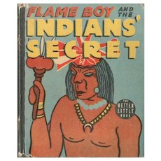 Flame Boy and the Indians' Secret Whitman Big-Little Book