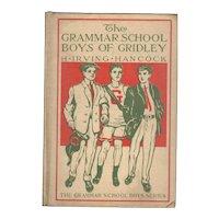 Grammar School Boys of Gridley - Grammar School Boys Series
