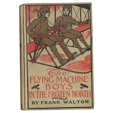 The Flying Machine Boys in the Frozen North