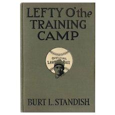 Lefty O' The Training Camp - The Big League Series