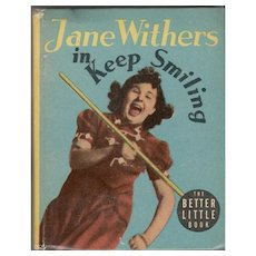 Jane Withers in Keep Smiling Whitman Better-Little Book