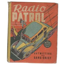 Radio Patrol Outwitting the Gang Chief Whitman Big Little Book