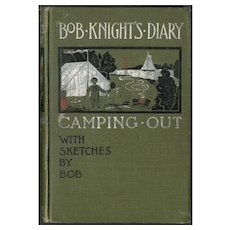 Bob Knight's Diary Camping Out