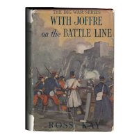 Joffre on the Battle Line - The Big War Series