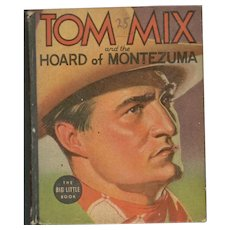 Tom Mix and the Hoard of Montezuma - Whitman Big-Little Book