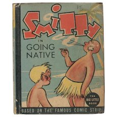 Smitty in Going Native - Whitman Big Little Book