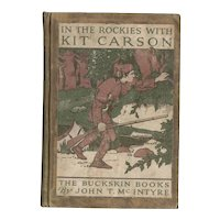In the Rockies with Kit Carson