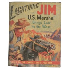 Lightning Jim US Marshal Brings Law to the West - Whitman Big Little Book