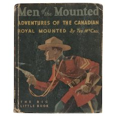 Men of the Mounted - Whitman Big Little Book
