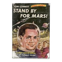 Stand By for Mars! - Tom Corbett, Space Cadet Series