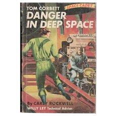 Danger in Deep Space - Tom Corbett Space Cadet Series