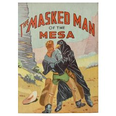 The Masked Man of the Mesa Big-Little Book