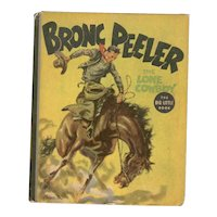 Bronc Peeler The Lone Cowboy - Whitman Big Little Book