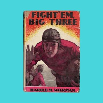 Fight 'Em, Big Three - Football Book