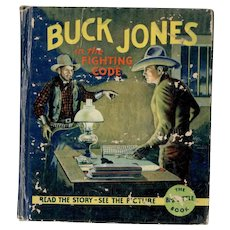 Buck Jones in the Fighting Code Big-Little Book