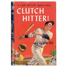 Chip Hilton Sports Story Clutch Hitter!