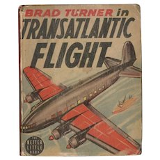 Brad Turner in Transatlantic Flight Big-Little Book