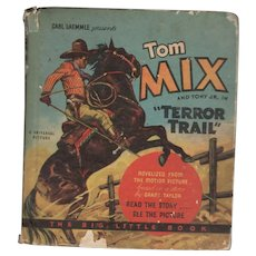 Tom Mix in Terror Trail Big Little Book