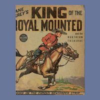 Zane Grey's King of the Royal Mounted and the Northern Treasure Whitman Big-Little Book