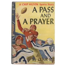 A Pass and A Prayer - Chip Hilton Sports Story