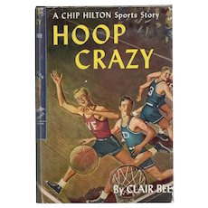 Hoop Crazy - Chip Hilton Sports Story