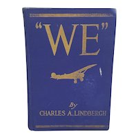 """1928 """"We"""" by Charles A. Lindberg autobiographical book"""