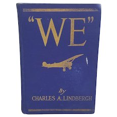 "1928 ""We"" by Charles A. Lindberg autobiographical book"