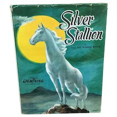 Silver Stallion by Bill and Bernard Martin copyright 1949