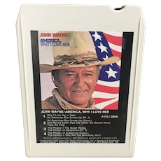 John Wayne 8 track tape America, Why I Love Her-untested