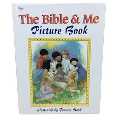 The Bible & Me Picture Book illustrated by Frances Hook