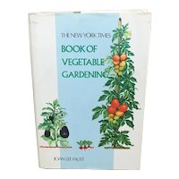 The New York Times Book of Vegetable Gardening 1975