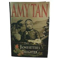 Amy Tan The Bonesetter's Daughter Book