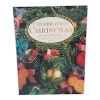 1993 Celebrating Christmas by Pamela Westland