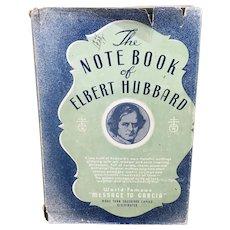 The Note Book of Elbert Hubbard 1927