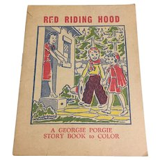 Red Riding Hood A Georgie Porgie Story Book to Color