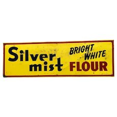 Old Silver Mist Flour Sign