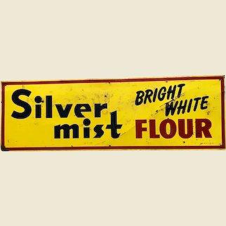 Old Silver Mist Flour Sign