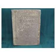 """Late 1800's School Book """"  A Second Reader""""  Classics for Children"""