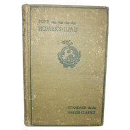 "Book  "" HOMER'S  ILIAD""   Alexander Pope Translation"" 1902 Copy"