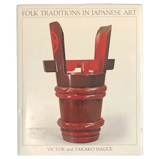 """Folk Traditions in Japanese Art"" by Hauge , First Ed , HC DJ 1st Printing"