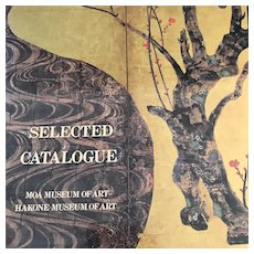 """Selected Catalogue"" MOA and Hakone Museum,  Japanese Art Collection Exhibit 1982"