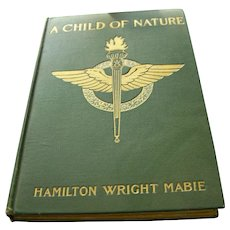 Vintage 1901 A Child Of Nature Book by Mabie