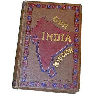 Our India Andrew Gordon 1886 HB Andrew Gordon 1st Ed