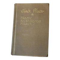 Black Placer Frank Richardson Pierce HB 1929 1st Alaska Adventure