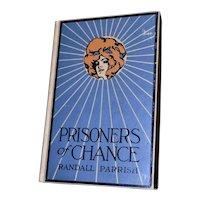 Prisoners of Chance Randall Parrish HB 1st Ed McClurg Illus Kinneys 1908
